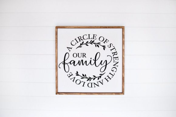Print on Demand: Our Family a Cirlce of Strength and Love Graphic Crafts By Simply Cut Co