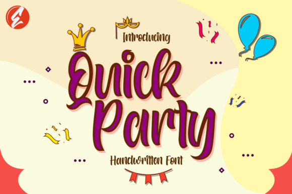 Print on Demand: Quick Party Script & Handwritten Font By EmbunStudio