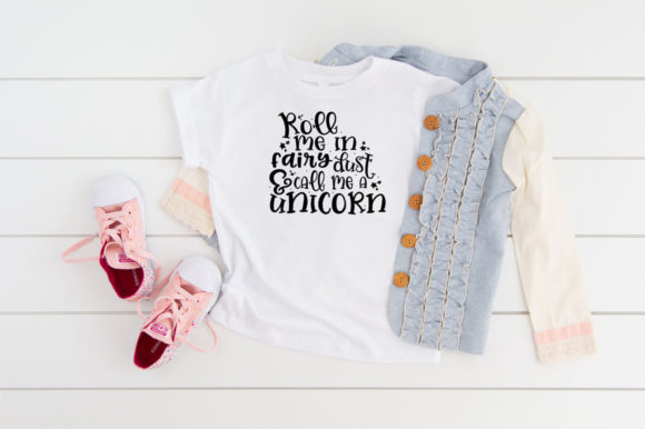 Roll Me In Fairy Dust And Call Me Graphic By Simply Cut Co