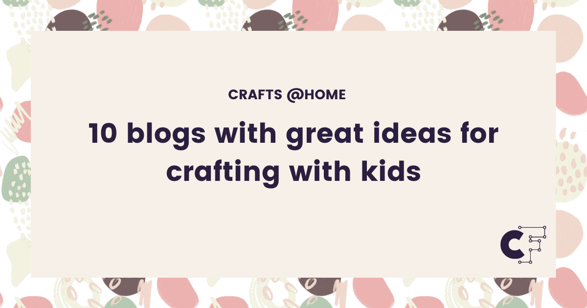 Download Free 10 Blogs With Great Ideas For Crafting With Kids Creative Fabrica for Cricut Explore, Silhouette and other cutting machines.