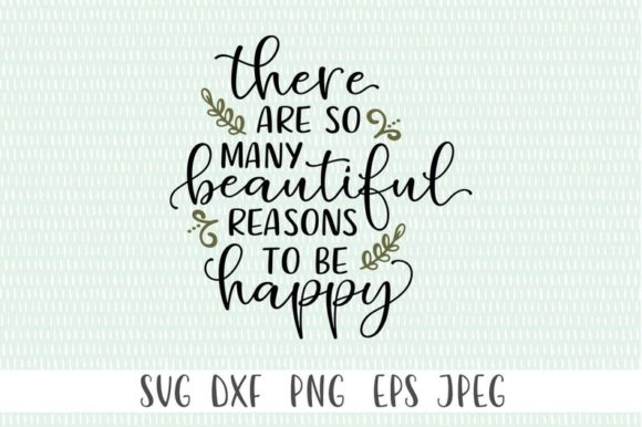 Download Free There Are So Many Beautiful Reasons Graphic By Simply Cut Co for Cricut Explore, Silhouette and other cutting machines.
