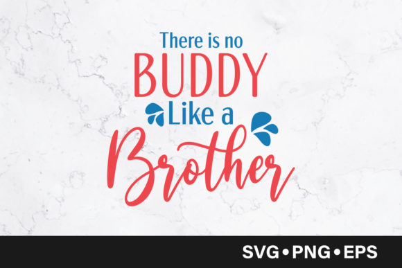 Download Free There Is No Buddy Like Brother Quote Graphic By Vectorbundles for Cricut Explore, Silhouette and other cutting machines.