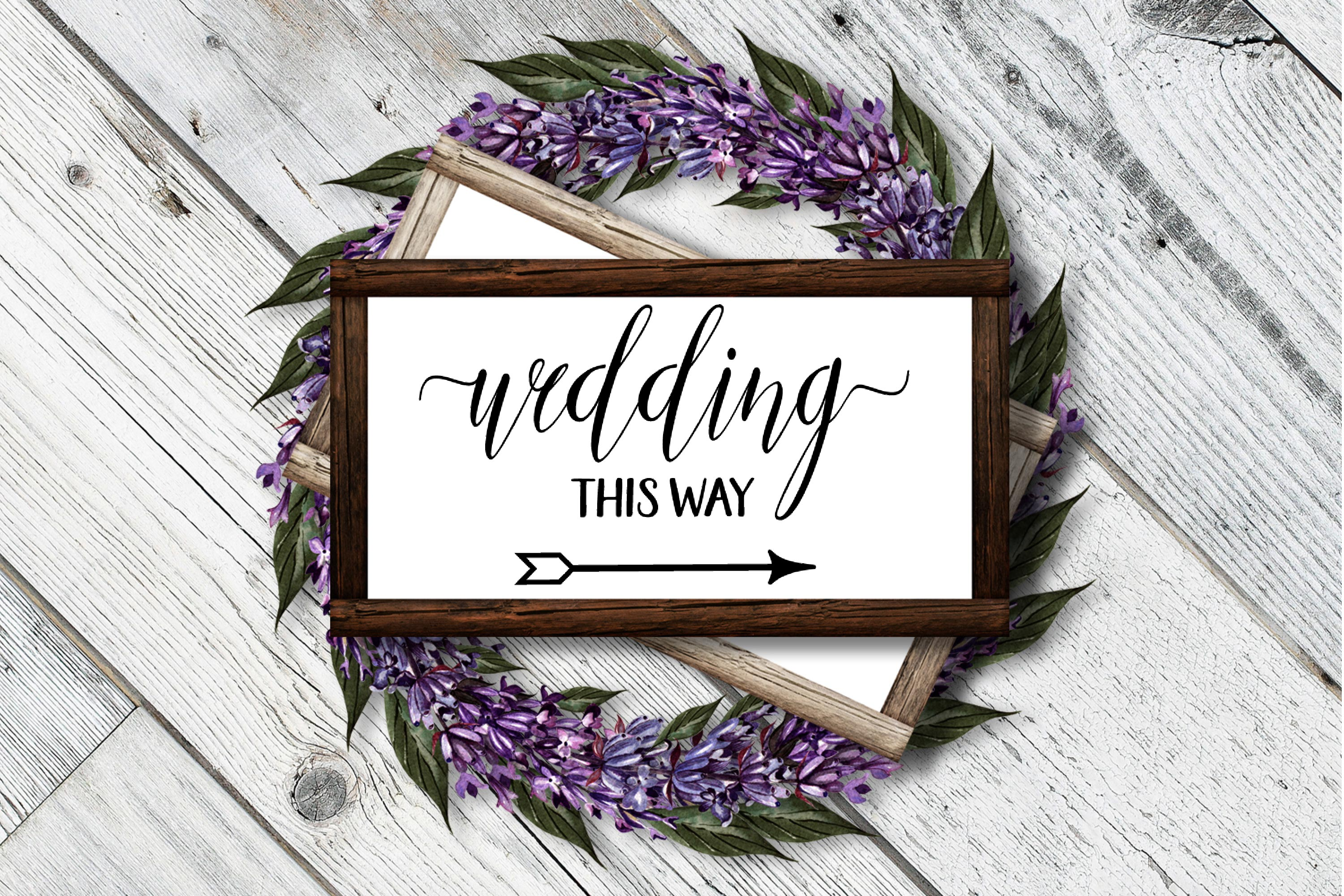 Download Free Wedding This Way Wedding File Graphic By Onceuponadimeyxe for Cricut Explore, Silhouette and other cutting machines.