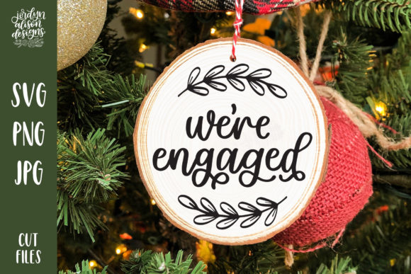We're Engaged Christmas Round Graphic Crafts By jordynalisondesigns