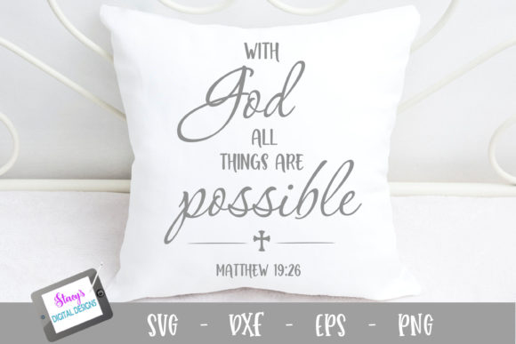 Download Free With God All Things Are Possible Graphic By Stacysdigitaldesigns for Cricut Explore, Silhouette and other cutting machines.