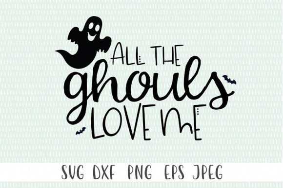 Print on Demand: All the Ghouls Love Me Halloween Graphic Crafts By Simply Cut Co