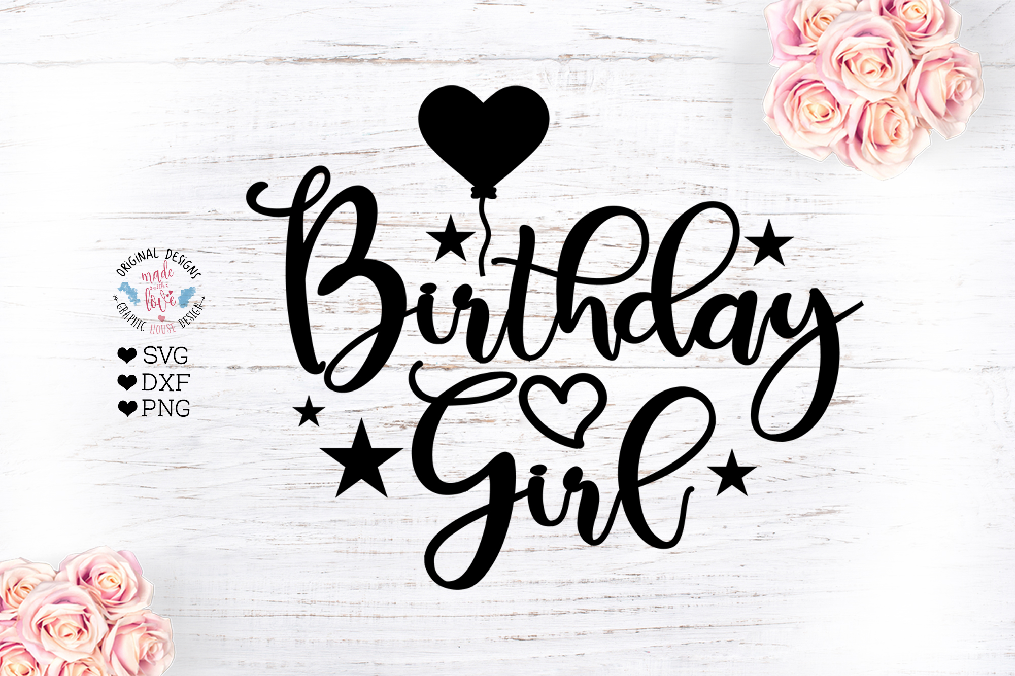 Download Free Birthday Girl Graphic By Graphichousedesign Creative Fabrica for Cricut Explore, Silhouette and other cutting machines.