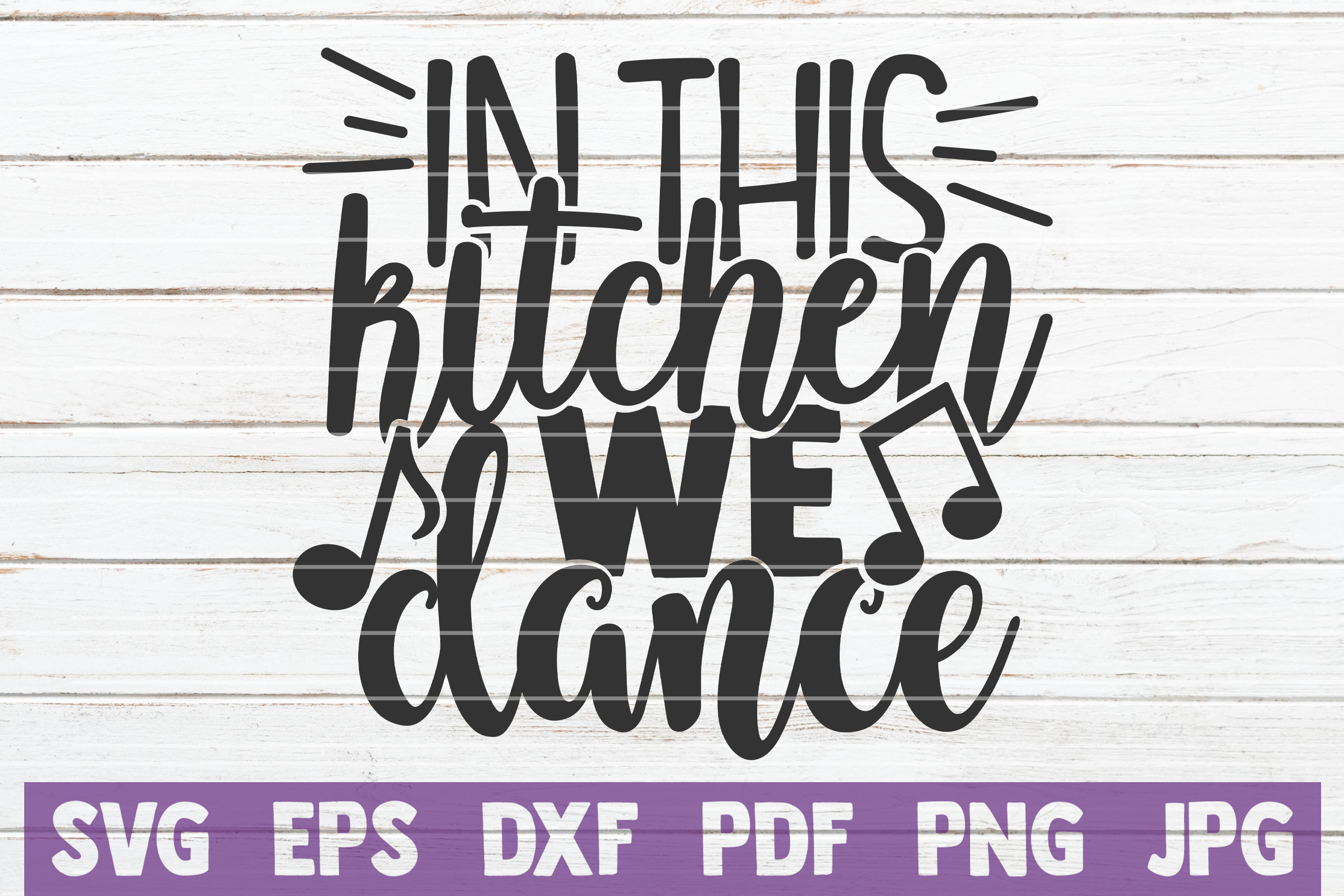 Download Free In This Kitchen We Dance Graphic By Mintymarshmallows Creative for Cricut Explore, Silhouette and other cutting machines.