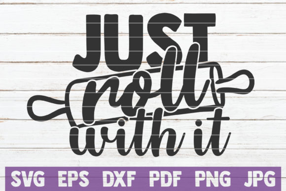 Just Roll with It Graphic Graphic Templates By MintyMarshmallows