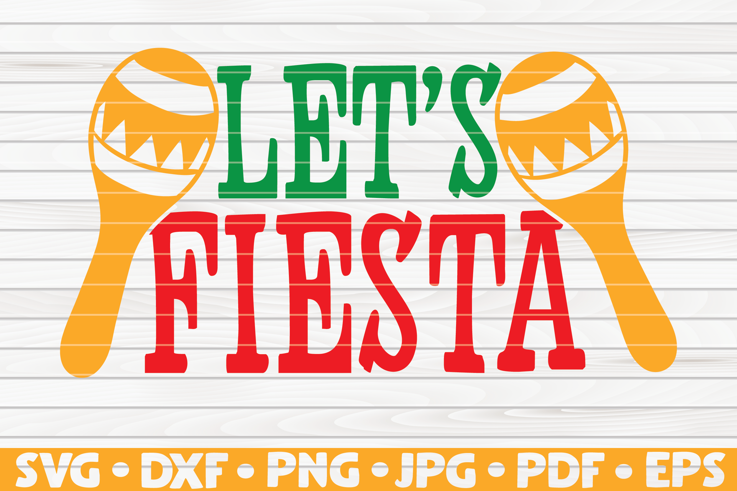 Download Free Let S Fiesta Cinco De Mayo Grafik Von Mihaibadea95 Creative for Cricut Explore, Silhouette and other cutting machines.