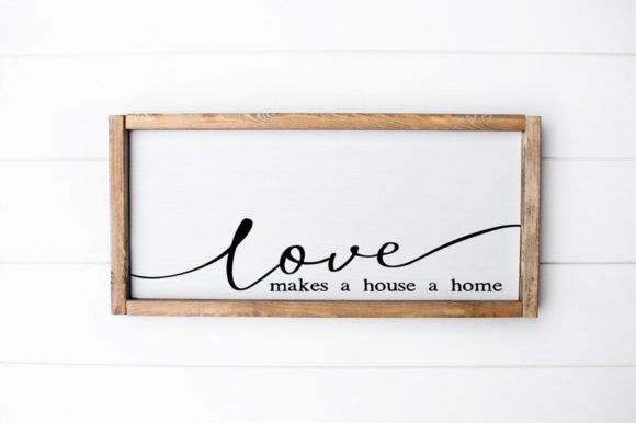 Print on Demand: Love Makes This House a Home Graphic Crafts By Simply Cut Co