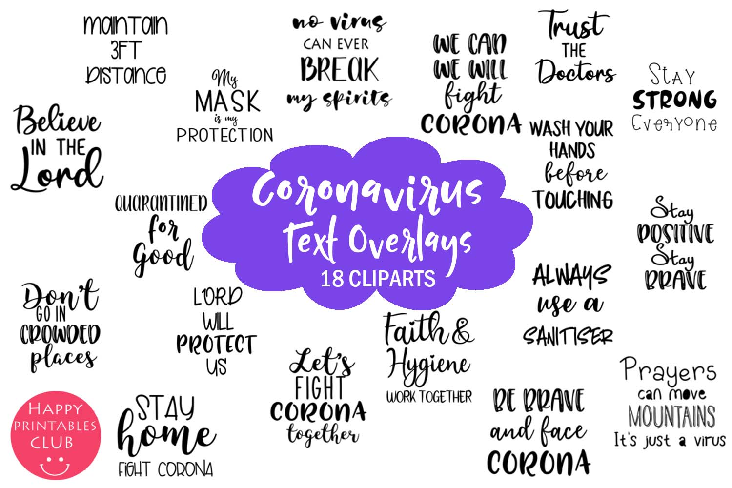 Download Free Motivational Coronavirus Text Overlays Graphic By Happy for Cricut Explore, Silhouette and other cutting machines.