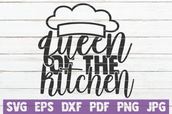 Download Free Queen Of The Kitchen Graphic By Mintymarshmallows Creative Fabrica for Cricut Explore, Silhouette and other cutting machines.