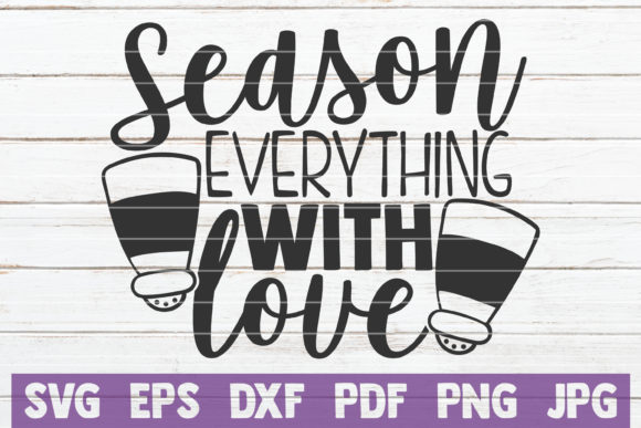 Season Everything with Love Graphic Graphic Templates By MintyMarshmallows