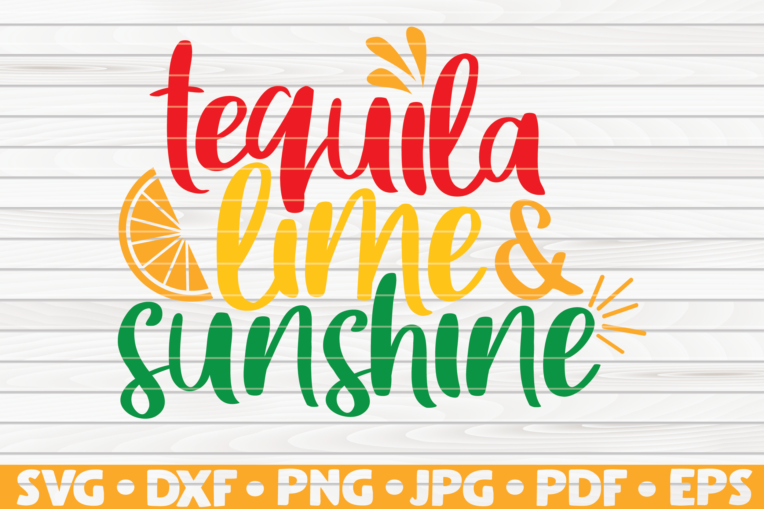 Download Free Tequila Lime And Sunshine Vector Graphic By Mihaibadea95 for Cricut Explore, Silhouette and other cutting machines.