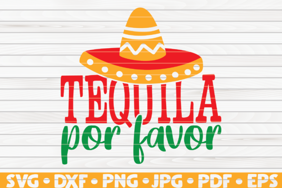 Download Free Tequila Por Favor Cinco De Mayo Graphic By Mihaibadea95 for Cricut Explore, Silhouette and other cutting machines.