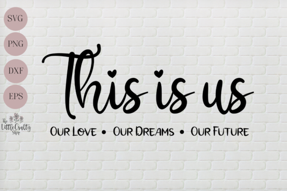 Print on Demand: This is Us Graphic Crafts By The Little Crafty Shop