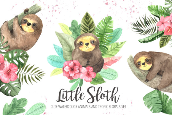 Watercolor Sloth and Tropic Florals Graphic Illustrations By Larysa Zabrotskaya