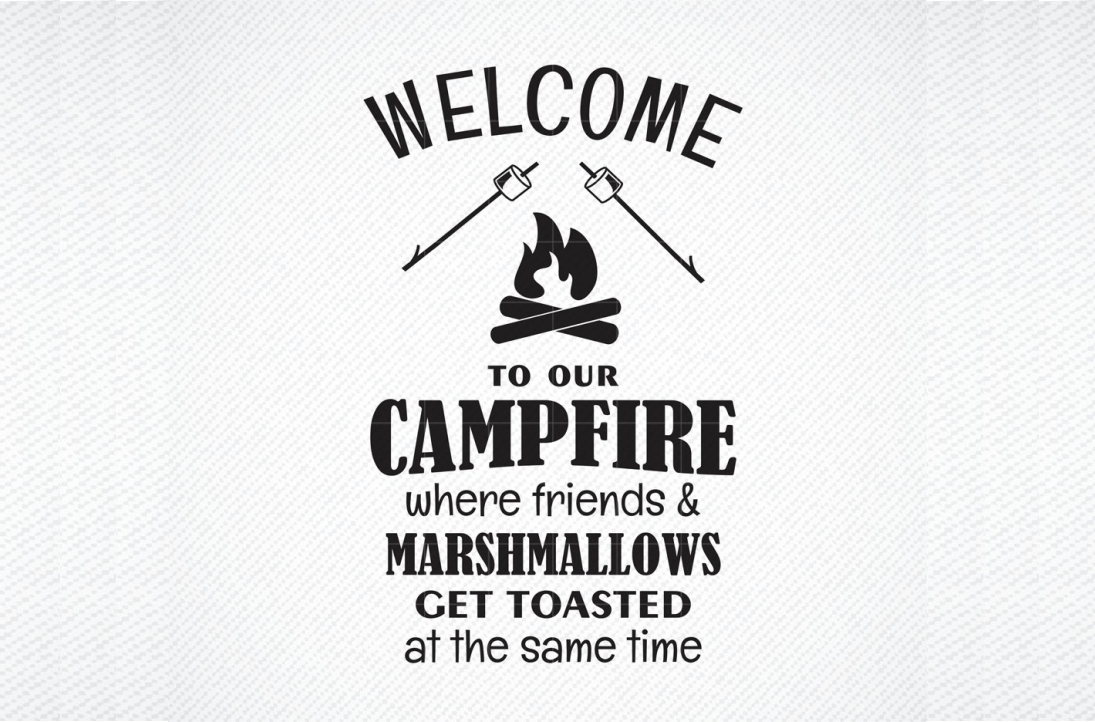 Download Free Welcome To Our Campfire Camping Graphic By Svg Den Creative for Cricut Explore, Silhouette and other cutting machines.