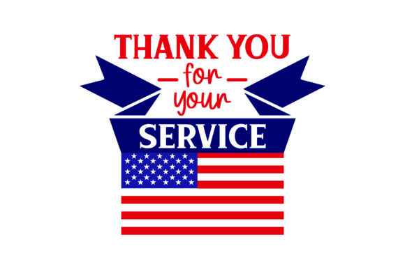 Thank You for Your Service - U.S. Flag Military Craft Cut File By Creative Fabrica Crafts