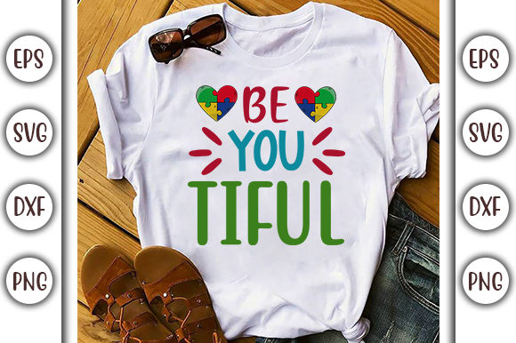 Print on Demand: Be You Tiful, Autism Design Graphic Print Templates By GraphicsBooth