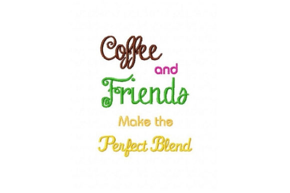 Coffee and Friends Tea & Coffee Embroidery Design By Sue O'Very Designs