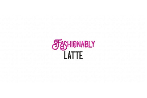 Fashionably Latte Tea & Coffee Embroidery Design By Sue O'Very Designs