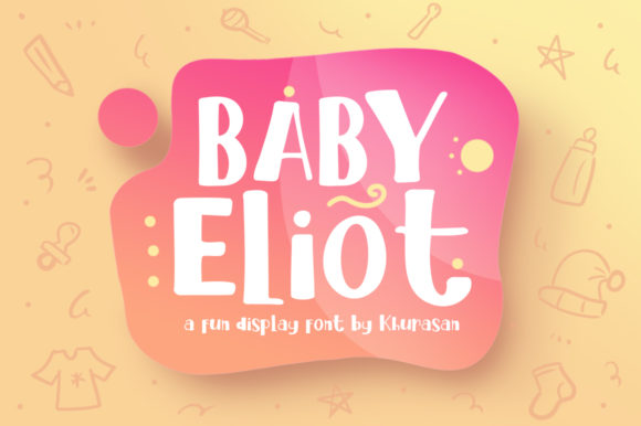Print on Demand: Baby Eliot Display Font By Khurasan
