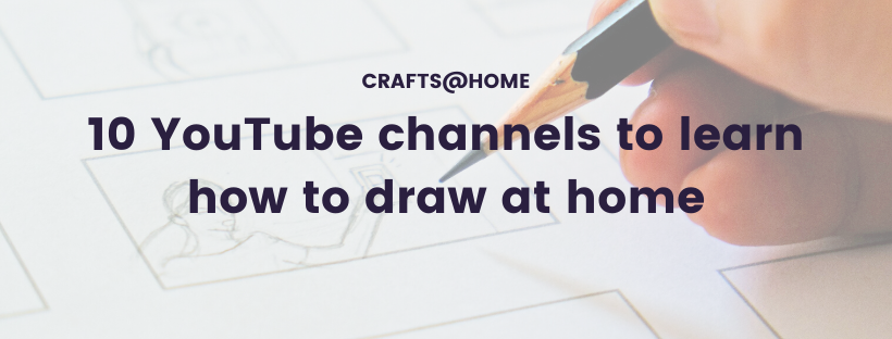 10 YouTube channels to learn how to draw at home