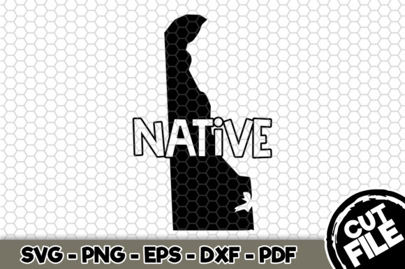 Download Free Delaware State Native Graphic By Svgexpress Creative Fabrica for Cricut Explore, Silhouette and other cutting machines.
