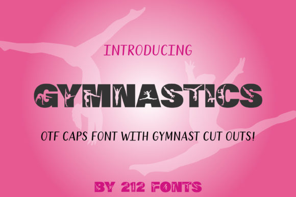 Print on Demand: Gymnastics Display Schriftarten von 212 Fonts