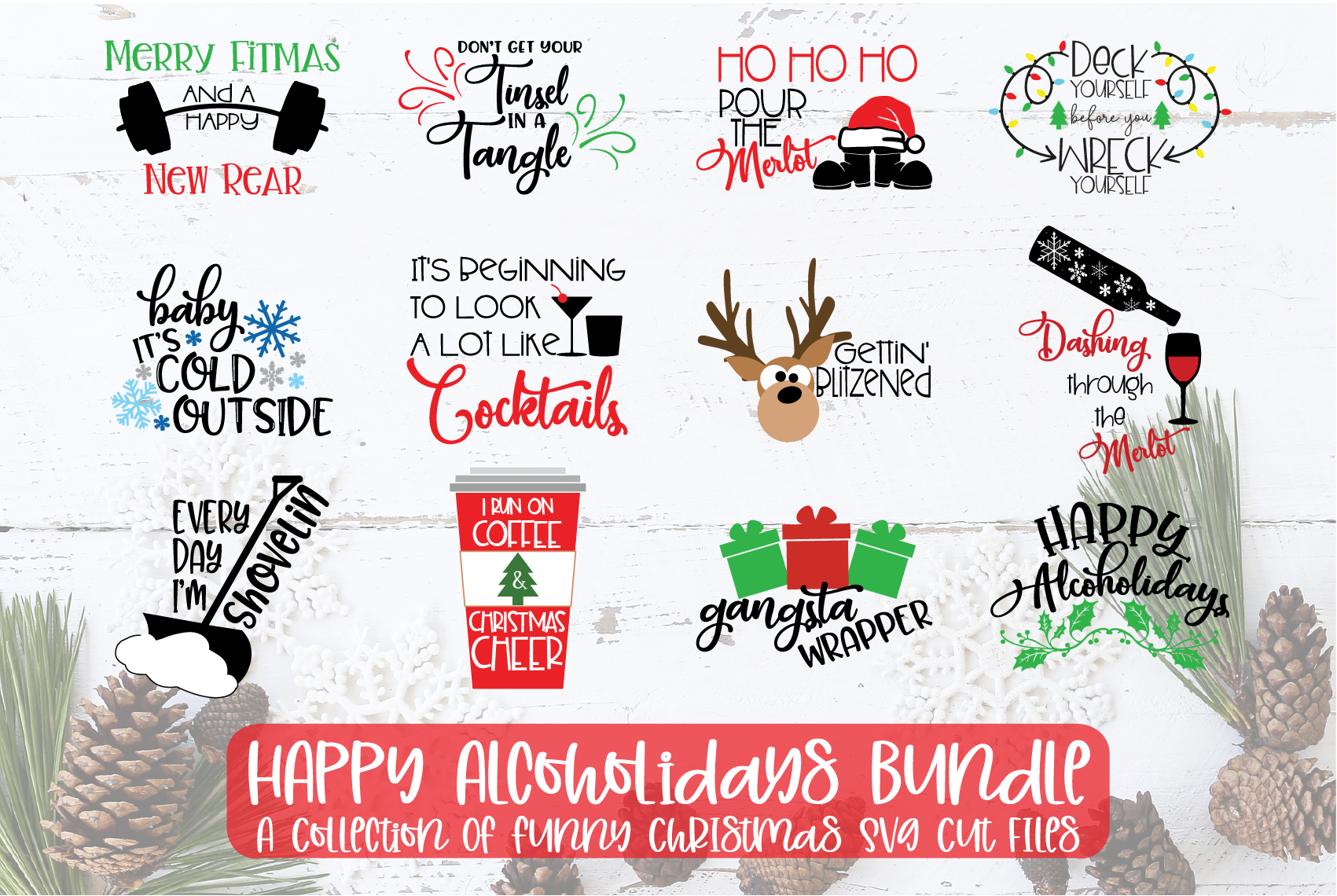 Download Free Happy Alcoholidays Bundle Graphic By Sheryl Holst Creative Fabrica for Cricut Explore, Silhouette and other cutting machines.