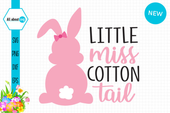 Download Free Miss Cotton Tail Bunny Graphic By All About Svg Creative Fabrica for Cricut Explore, Silhouette and other cutting machines.
