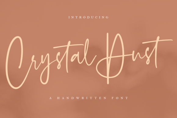 Print on Demand: Crystal Dust Script & Handwritten Font By Geranium.co
