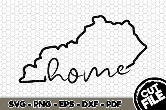 Download Free Home Kentucky Graphic By Svgexpress Creative Fabrica for Cricut Explore, Silhouette and other cutting machines.