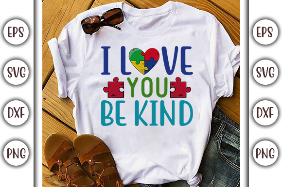 Download Free I Love You Be Kind Autism Svg Design Graphic By Graphicsbooth for Cricut Explore, Silhouette and other cutting machines.