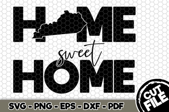 Download Free Kentucky Home Sweet Home Graphic By Svgexpress Creative Fabrica for Cricut Explore, Silhouette and other cutting machines.