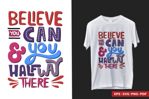 T-Shirt Design - Quote Hand Lettering Graphic Illustrations By BrixBrian
