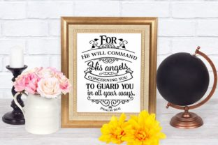 For He Will Command His Angels Graphic Crafts By Nerd Mama Cut Files