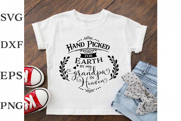 Download Free Hand Picked By Grandpa In Heaven Graphic By Nerd Mama Cut Files for Cricut Explore, Silhouette and other cutting machines.