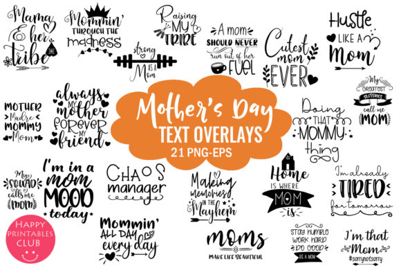 Download Free Mother S Day Overlays Photo Overlays Graphic By Happy Printables for Cricut Explore, Silhouette and other cutting machines.