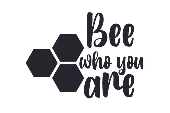 Bee Who You Are Cut File