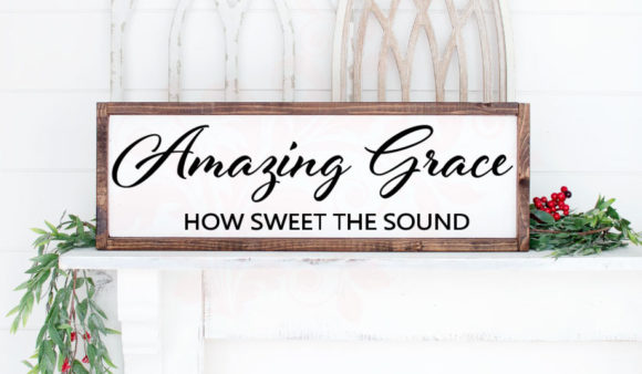 Download Free Amazing Grace Bible Verse Graphic By Farmstone Studio Designs for Cricut Explore, Silhouette and other cutting machines.