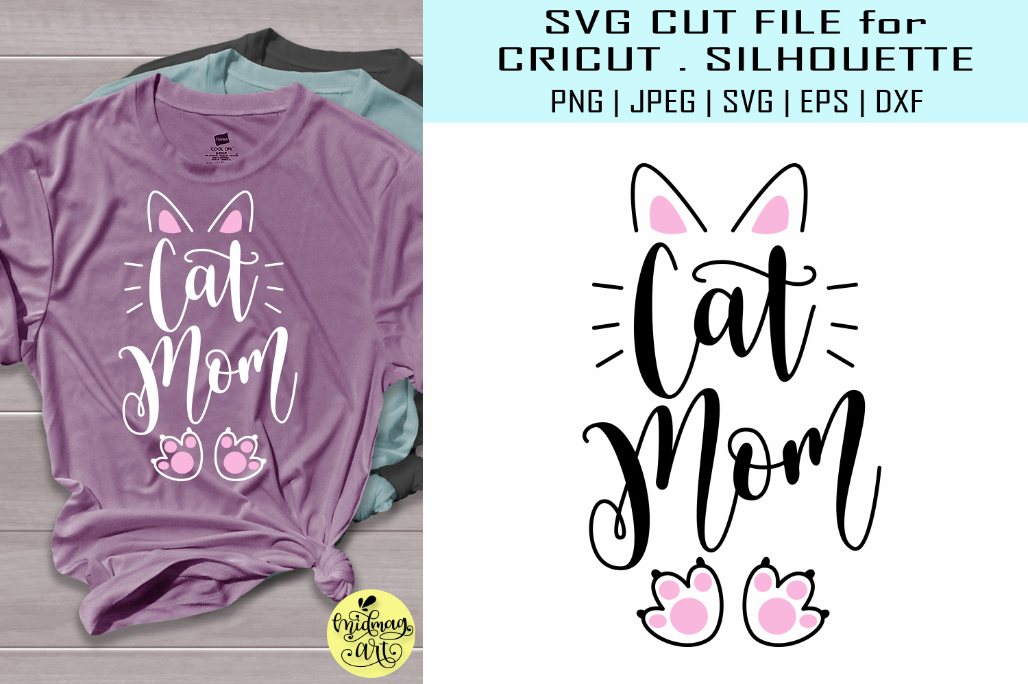 Download Free Cat Mom Cat Lover Graphic By Midmagart Creative Fabrica for Cricut Explore, Silhouette and other cutting machines.