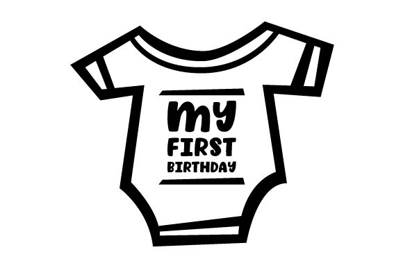 My First Birthday Baby Craft Cut File By Creative Fabrica Crafts