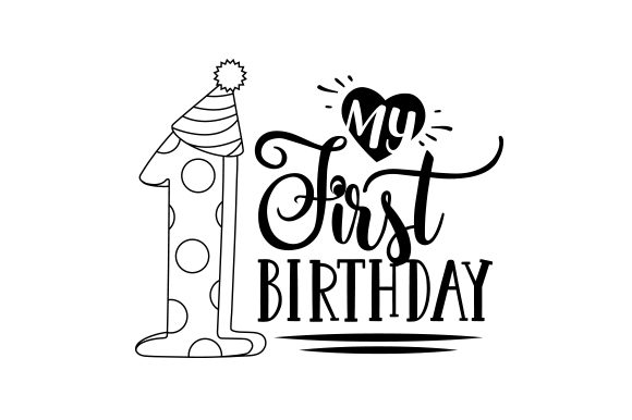 My First Birthday Baby Craft Cut File By Creative Fabrica Crafts - Image 2