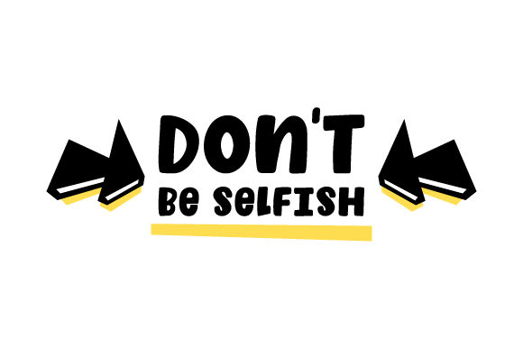 Don't Be Selfish Awareness Craft Cut File By Creative Fabrica Crafts