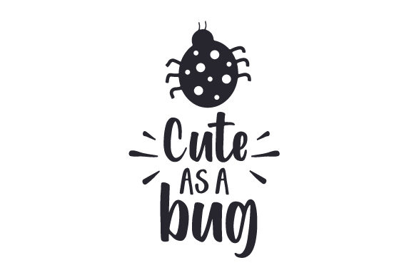 Download Free Cute As A Bug Svg Cut File By Creative Fabrica Crafts Creative for Cricut Explore, Silhouette and other cutting machines.