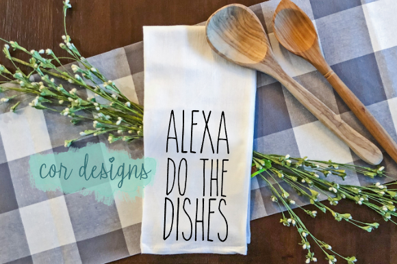 Print on Demand: Alexa Do the Dishes Graphic Crafts By designscor