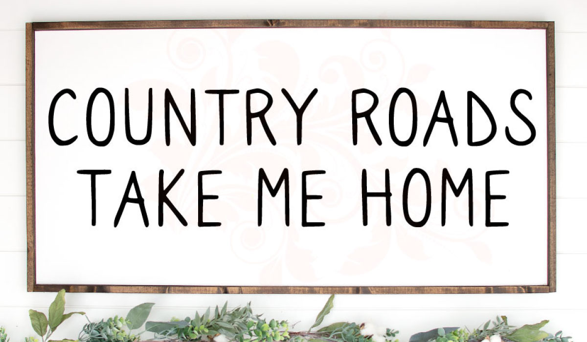 Download Free Country Roads Take Me Home Graphic By Farmstone Studio Designs for Cricut Explore, Silhouette and other cutting machines.